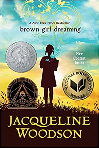 Brown girls read   Brown Girl Dreaming by Jacqueline Woodson